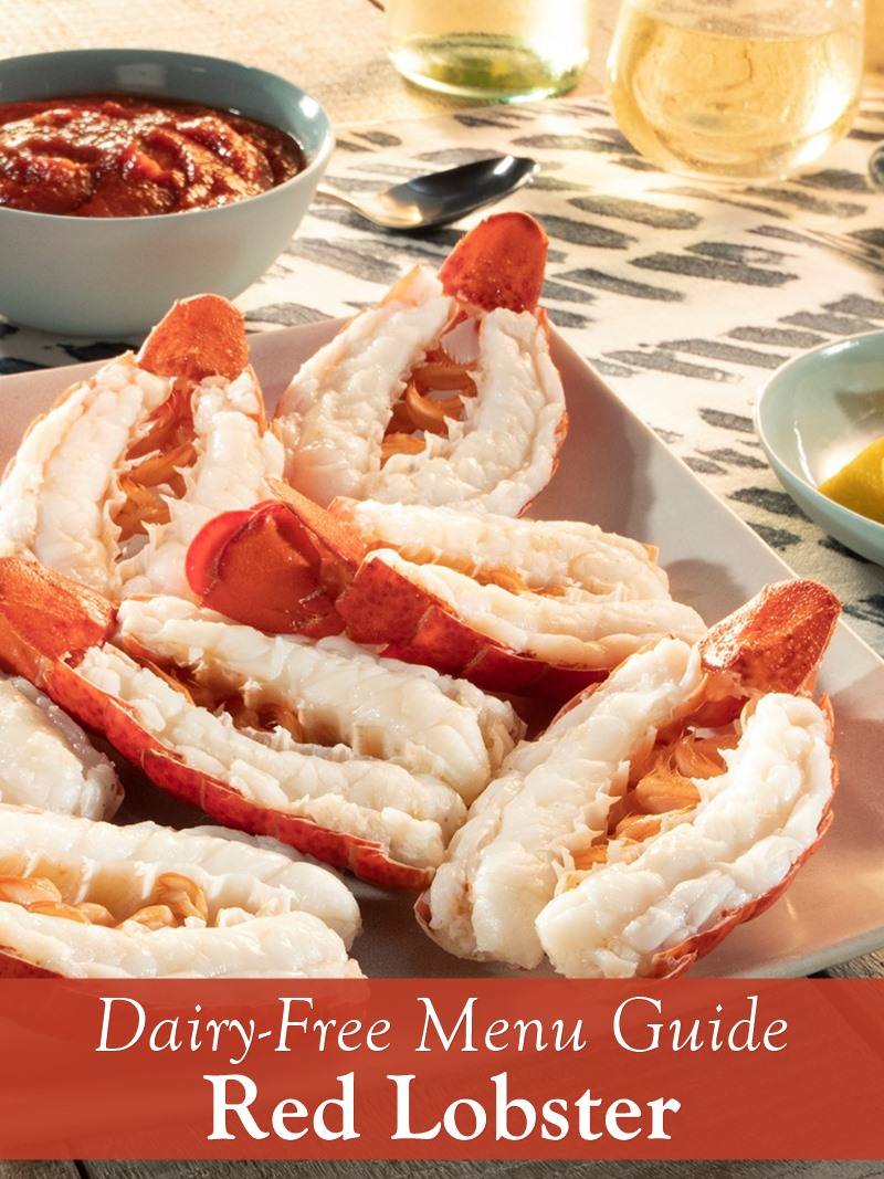 Red Lobster Dairy-Free Menu Guide - details on what's dairy-free for custom orders too.