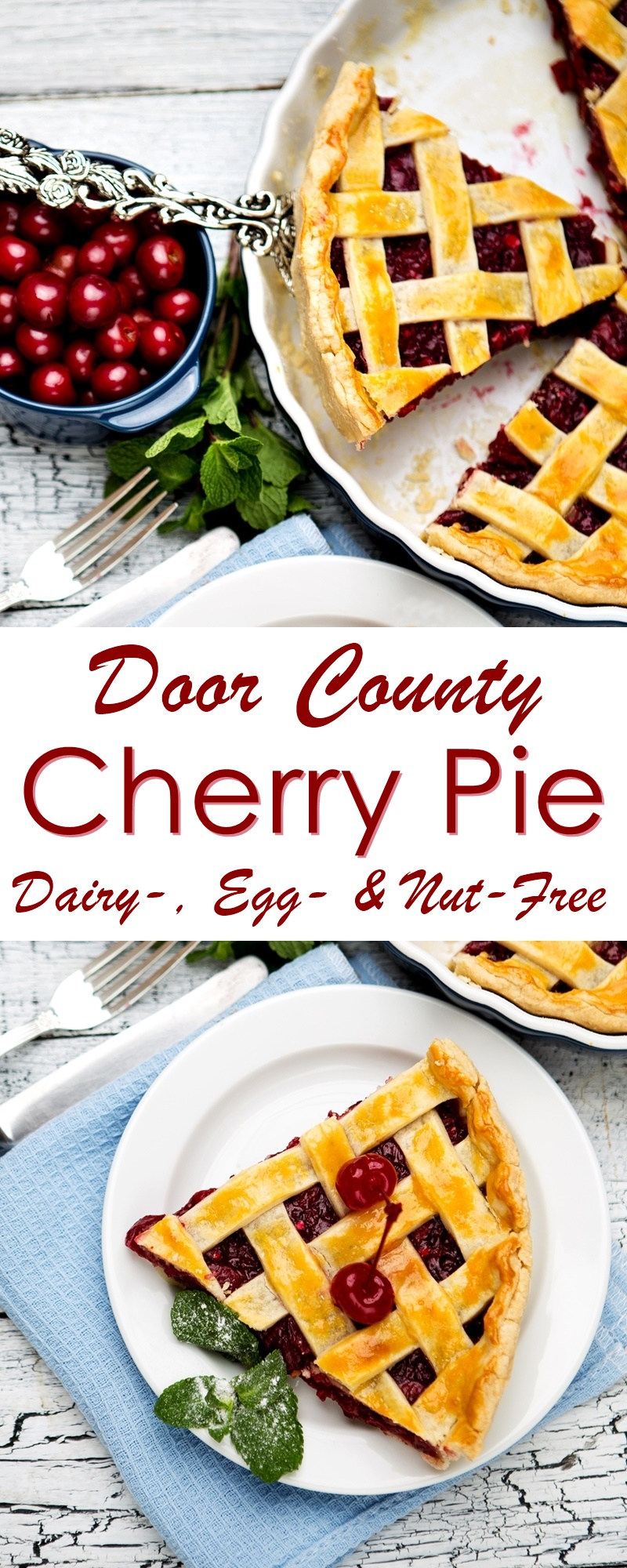 Door County Cherry Pie - dairy-free, egg-free, nut-free recipe with homemade vegan pie crust