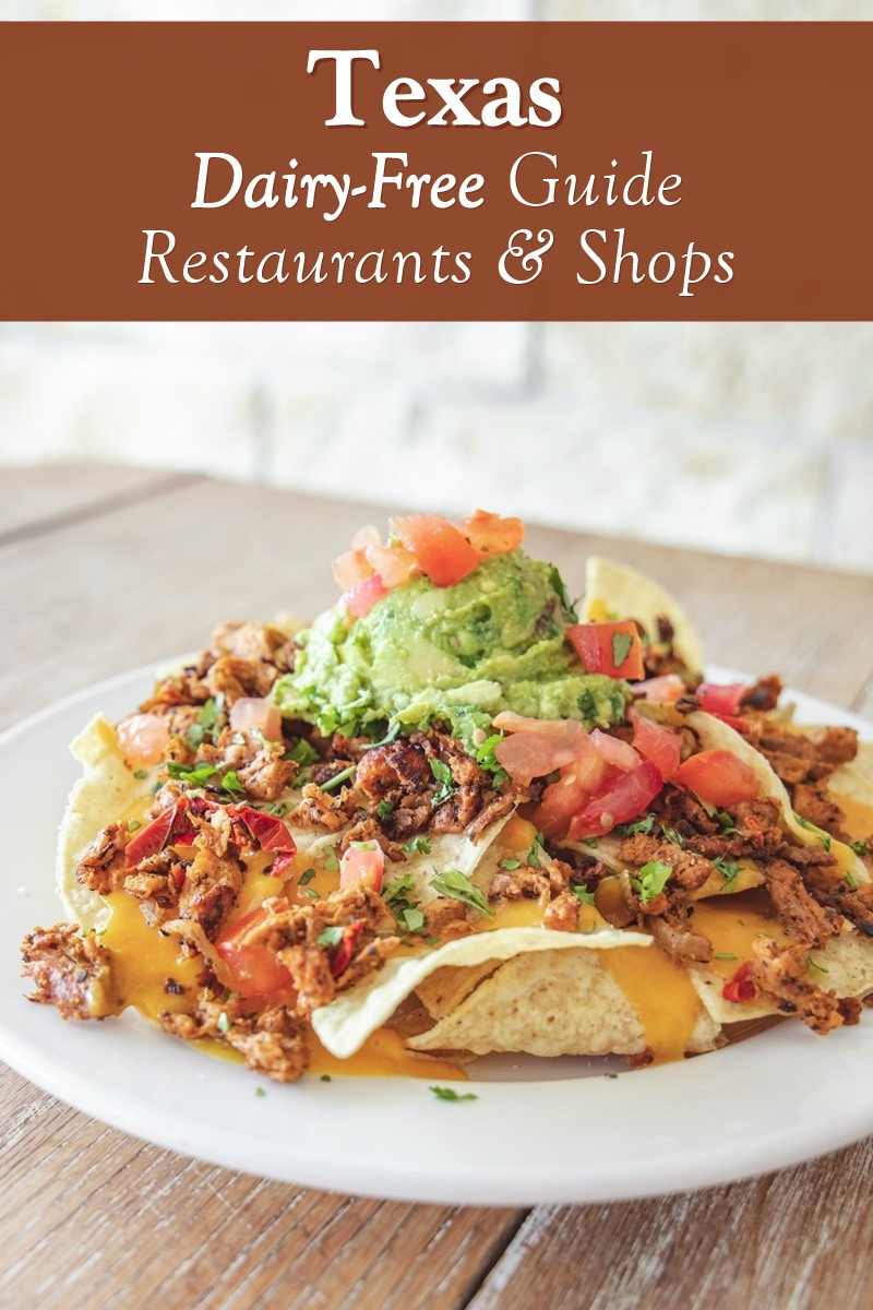 Dairy-Free Texas Guide: Recommended Restaurants & Shops (with vegan and gluten-free options)