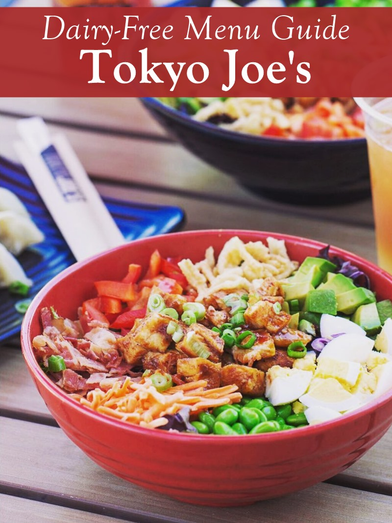 Tokyo Joe's Bowled Us Over with this Big Dairy-Free Menu