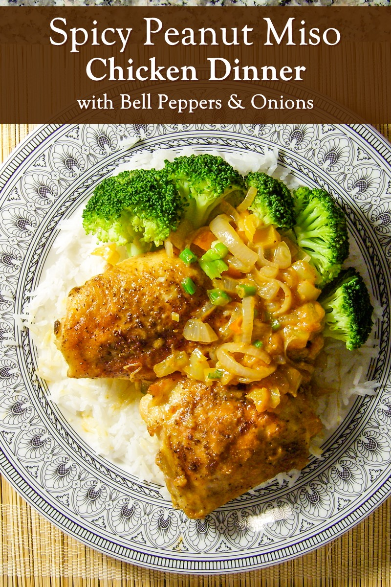 Spicy Peanut Miso Chicken with Bell Peppers and Onions - a dairy-free, gluten-free, flavorful, and frugal recipe for dinner!