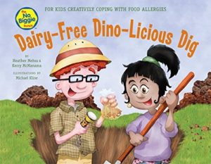 The Best Dairy-Free Children's Books for Food Allergies & Beyond (pictured - The No Biggie Bunch Dairy-Free Dino-Licious Dig)