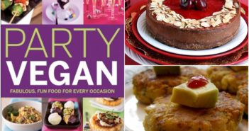 Party Vegan Cookbook has Fabulous, Fun Food for Every Occasion - Review and Sample Recipes