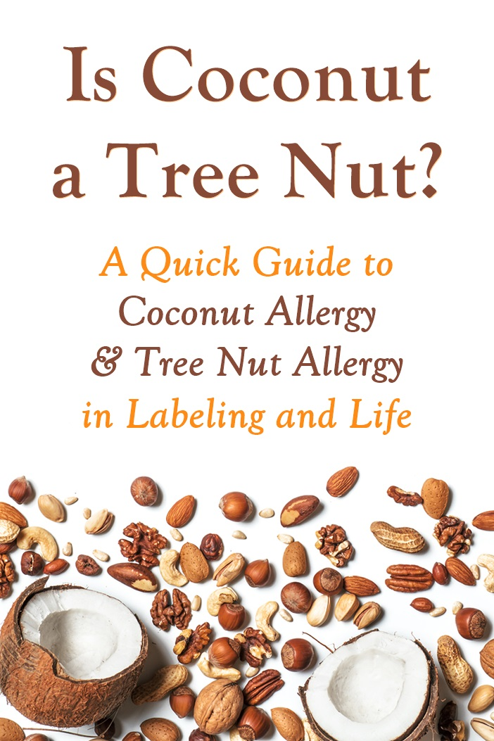 Is Coconut a Tree Nut? Can People with Tree Nut Allergies Eat Non-Dairy Coconut Products? I've got the scientific answers, lifestyle issues, allergy concerns, and more.