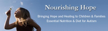 Nourishing Hope for Autism - a diet and nutrition book
