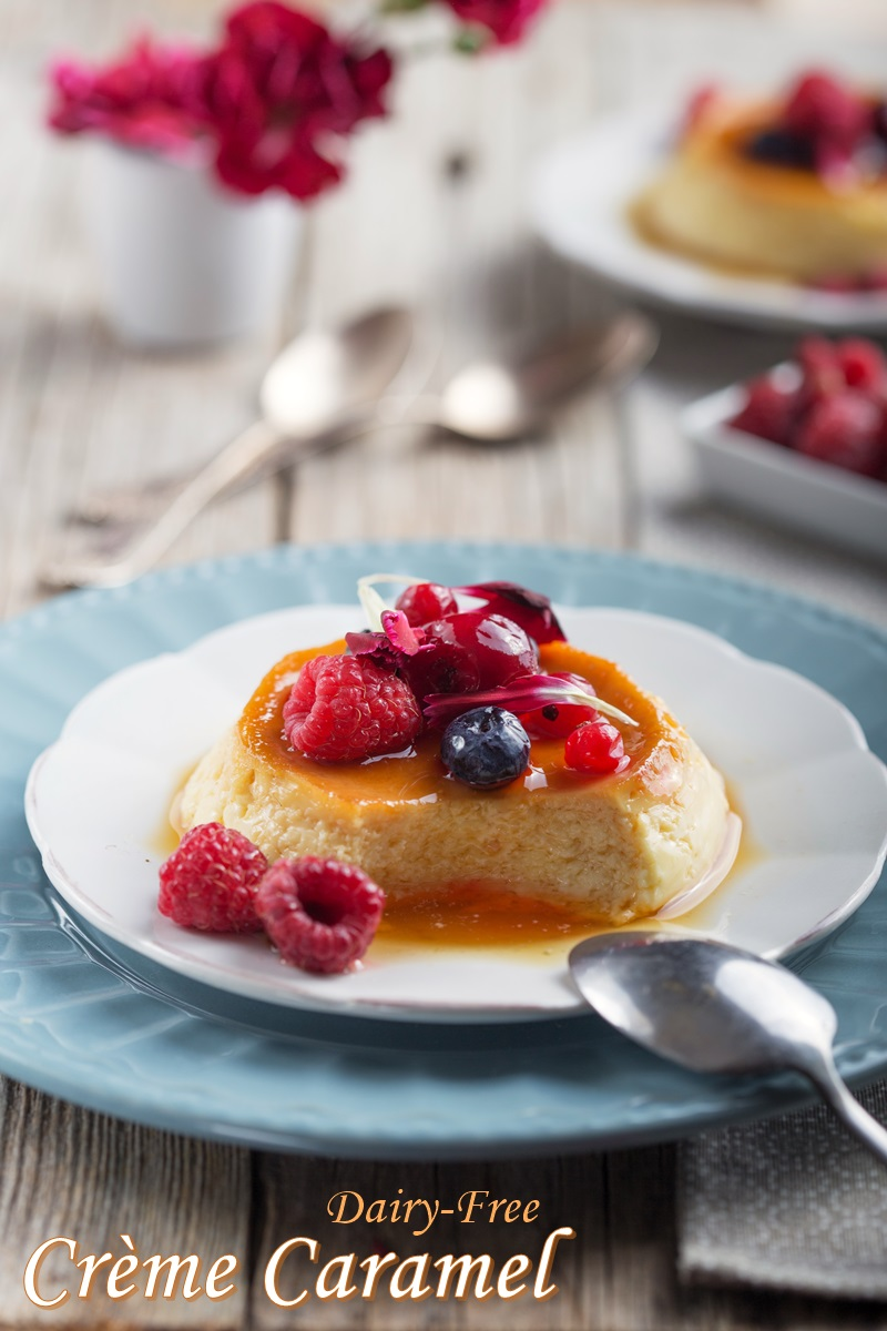 Dairy-Free Crème Caramel Recipe, an Easy Dessert for Entertaining - also naturally gluten-free, nut-free, soy-free and coconut-free #cremecaramel #dairyfreedessert