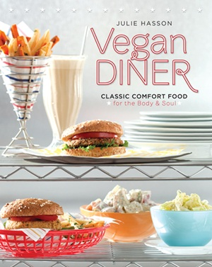 Vegan Diner Cookbook by Julie Hasson