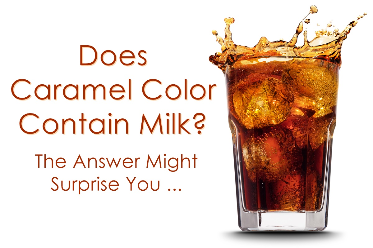 Is Caramel Coloring Gluten-Free Is Caramel Coloring Gluten-Free new pictures