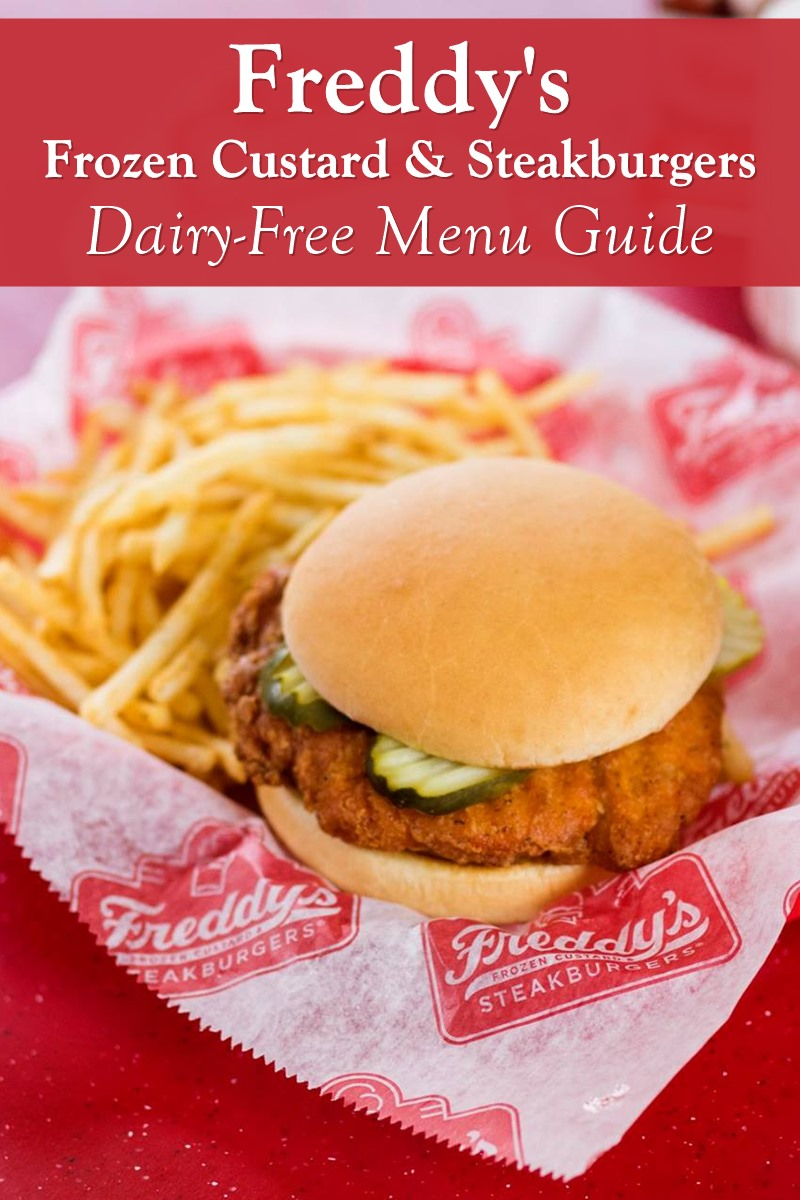 Freddy's Frozen Custard & Steakburgers Dairy-Free Menu Guide with Allergen Notes