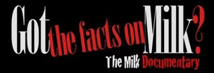 Got The Facts on Milk - Dairy Documentary