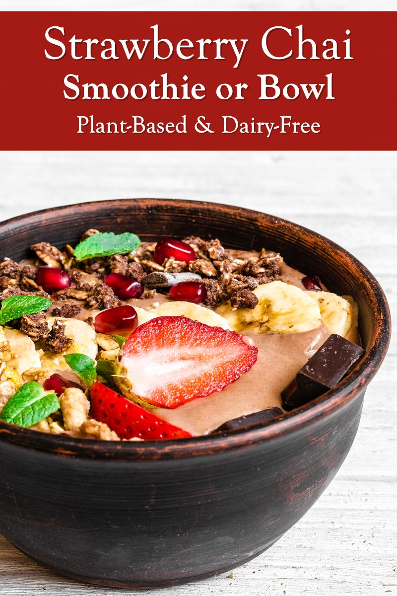 Strawberry Chai Smoothie or Smoothie Bowl with Protein - Dairy-Free Recipe with Paleo, Vegan, and Allergy-Friendly Options