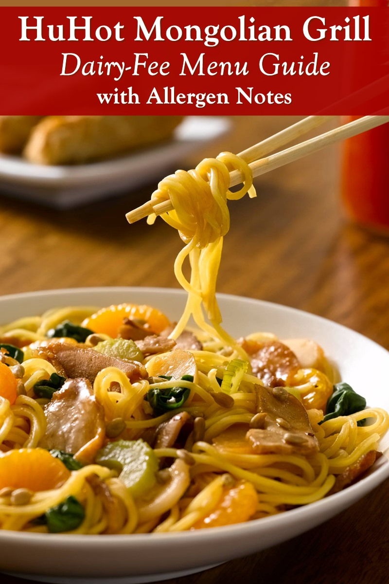 HuHot Mongolian Grill Dairy-Free Menu Guide with Allergen Notes for Food Preparation and Egg, Gluten/Wheat, Nuts, Peanuts, and Soy