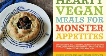 Hearty Vegan Meals for Monster Appetites Review + Sample Recipe