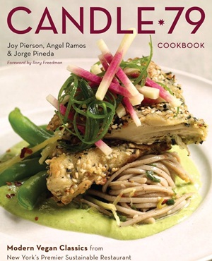 Candle 79 Cookbook - Vegan, Dairy-Free