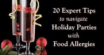 20 Expert Tips to Navigate Holiday Parties with Food Allergies