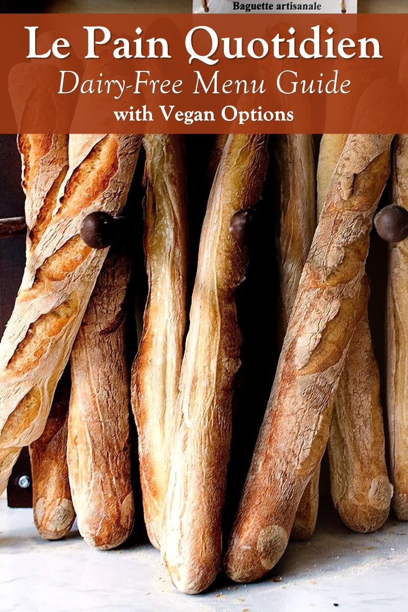 Le Pain Quotidien Dairy-Free Menu Guide with Vegan Options