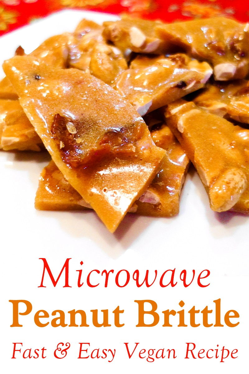 Microwave Peanut Brittle Recipe - fast, easy, dairy-free, gluten-free, soy-free, and vegan!
