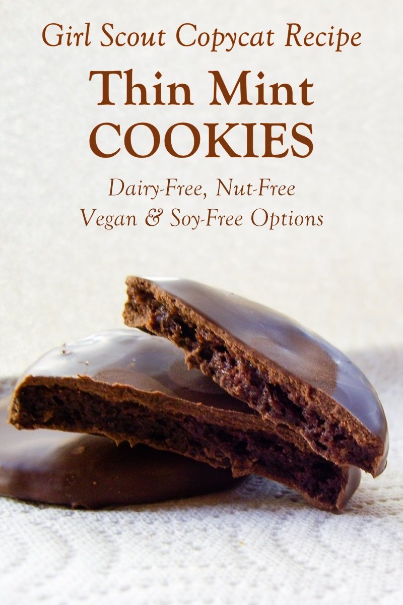 Dairy-Free Girl Scout Thin Mint Cookies Recipe (optionally Vegan) - also nut-free and soy-free!
