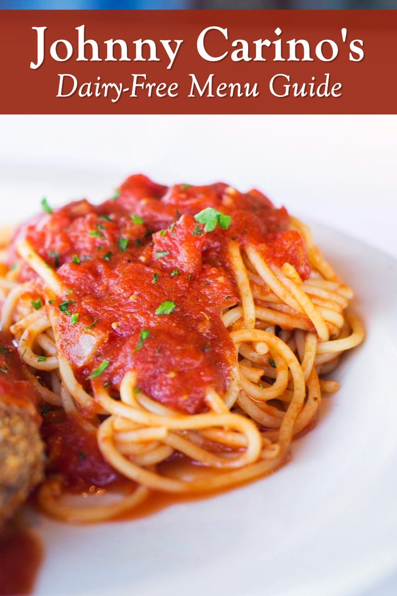 Johnny Carino's Italian Restaurants - Dairy-Free Menu Guide
