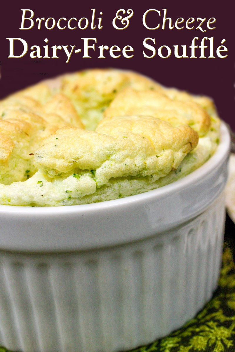 Broccoli & Cheese Dairy-Free Soufflé Recipe - also flourless, gluten-free, soy-free, and optionally paleo-friendly.