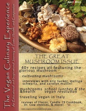 The Vegan Culinary Experience Mushroom Issue - Free Vegan Recipes and More