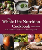 The Whole Life Nutrition Cookbook: Whole Food Gluten-Free Recipes