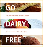 Go Dairy Free: The Guide and Cookbook