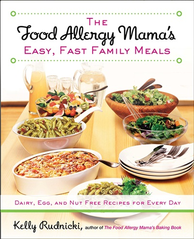 The Food Allergy Mama's Easy, Fast Family Meals Cookbook