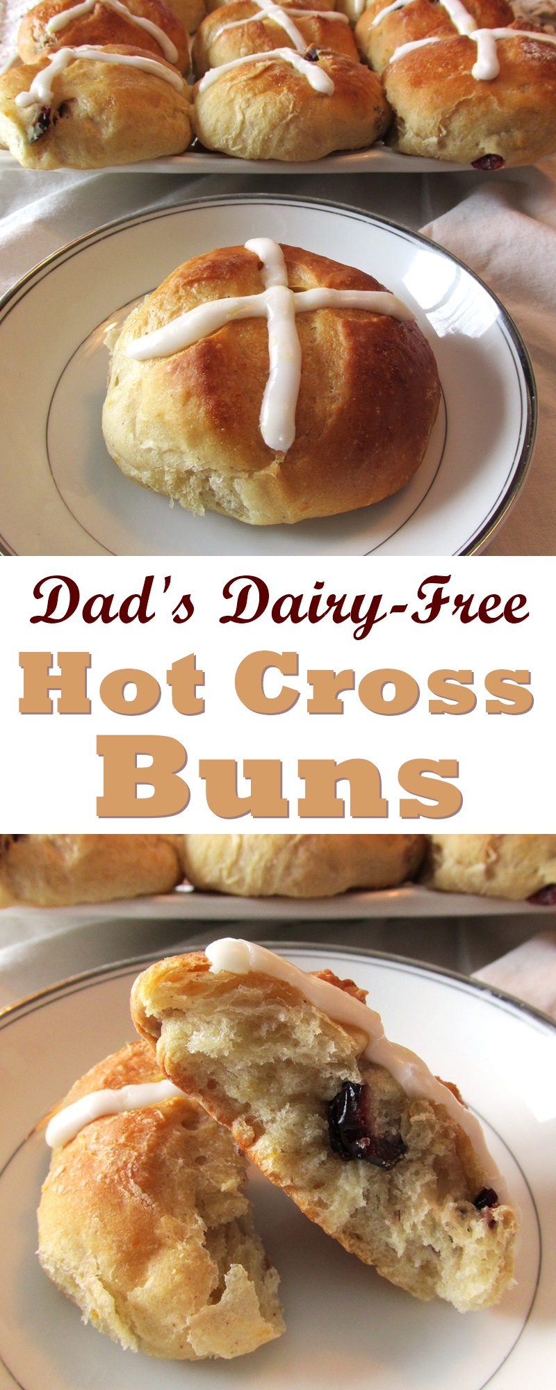 Dairy-Free Hot Cross Buns Recipe (Nut-Free + Vegan Optional)