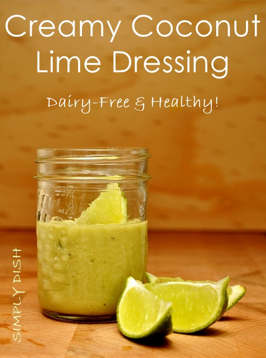 Creamy Coconut Lime Dressing Recipe (dairy-free, gluten-free, vegan, mayo-free & healthy!)
