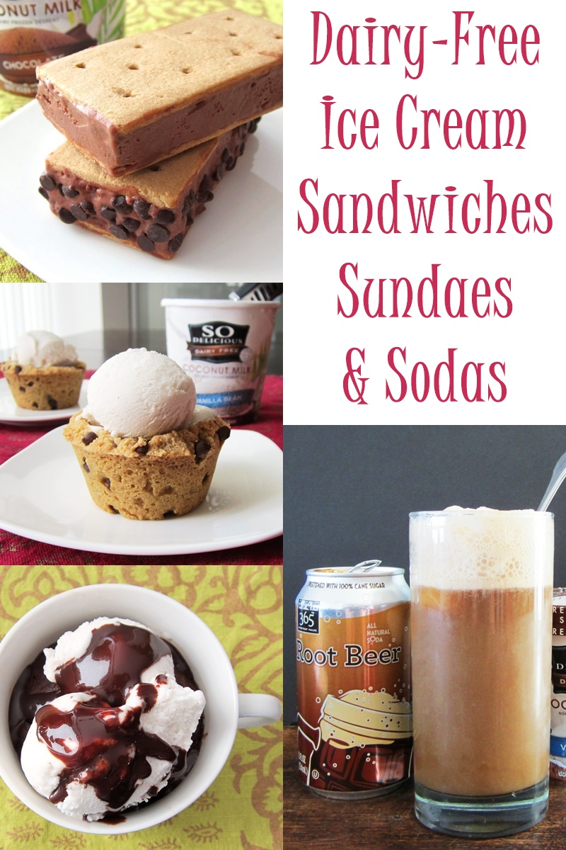 Assortment of Recipes and Ideas for Dairy-Free Ice Cream Sandwiches, Sundaes and Sodas