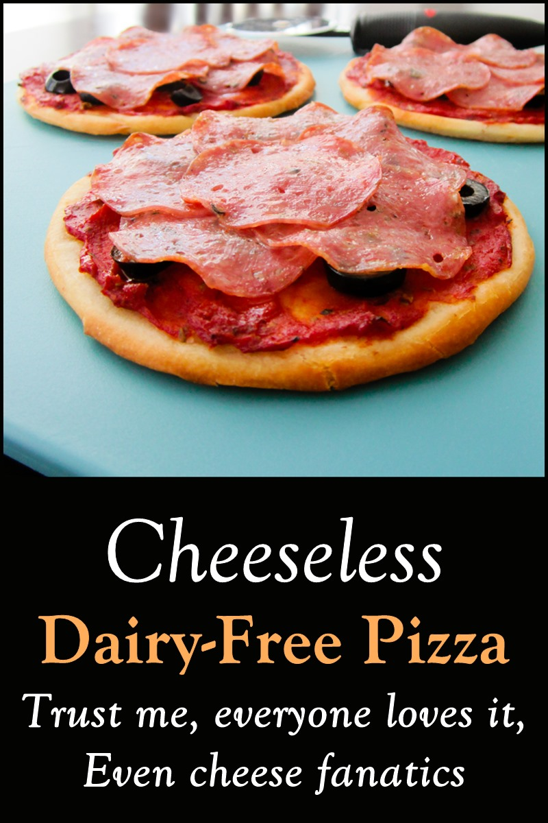 Cheeseless Dairy-Free Pizza! Even cheese lover's won't miss the cheese. It's so good! Gluten-free optional.