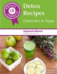 Dairy-Free Ebooks - 12 Terrific Detox Recipes