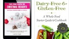 Dairy-Free eBooks: Holiday Indulgences, Healthy Diet Detoxes, Food Allergy Help, and More!