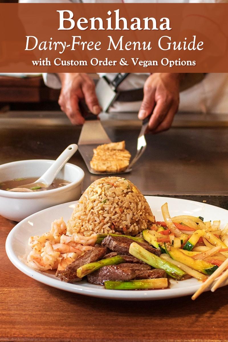 Benihana Dairy-Free Menu Guide with Custom Order & Vegan Options
