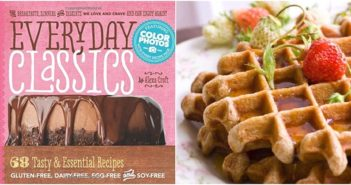 Everyday Classics: 68 Tasty and Essential Recipes that are Dairy-Free, Gluten-Free, Egg-Free, Soy-Free, and Peanut-Free