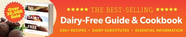 Go Dairy Free Cookbook - Dairy-Free Recipes, Guide and More