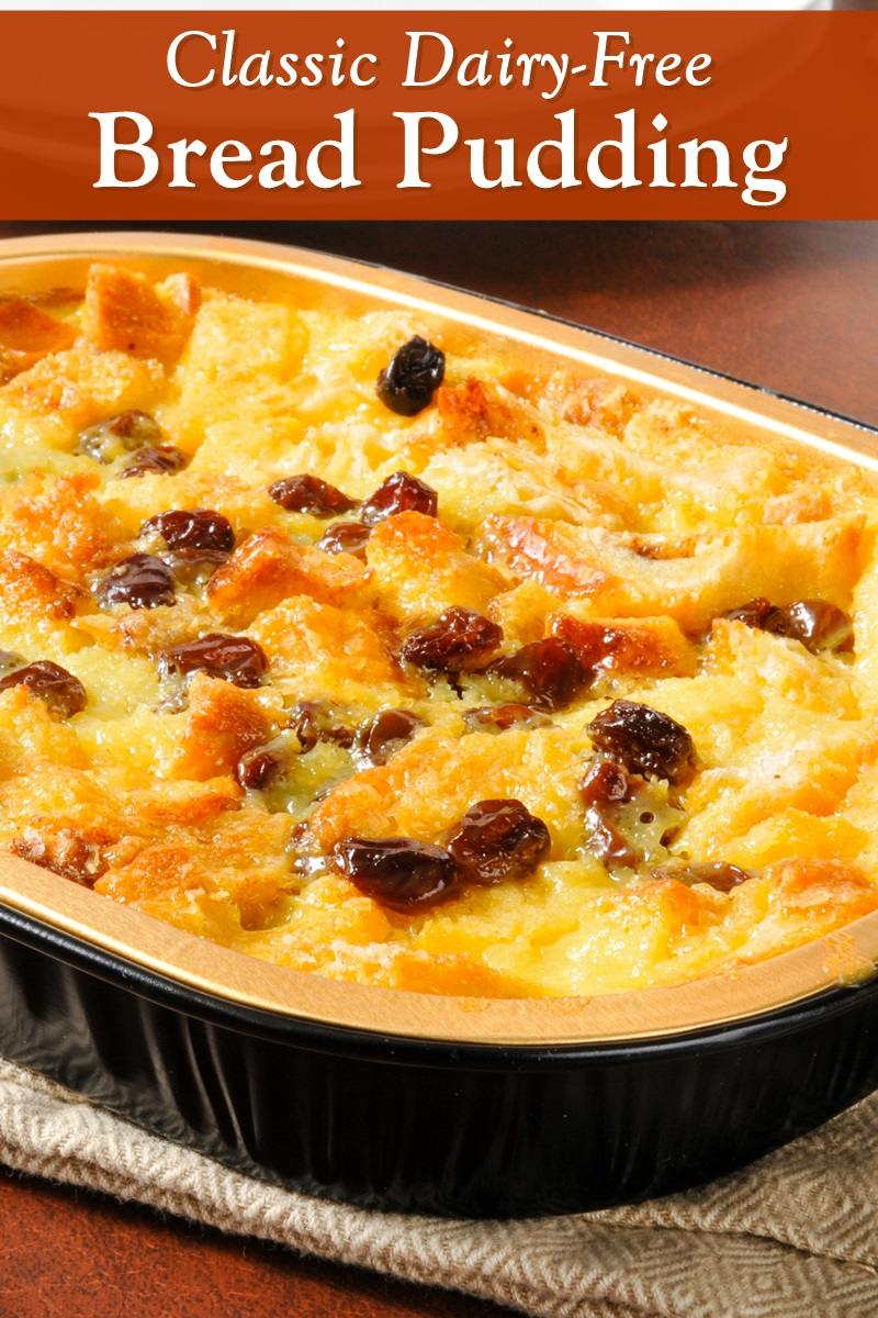 Classic Dairy-Free Bread Pudding Recipe that's Moist, Delicious, and Butterless. Uses everyday ingredients.