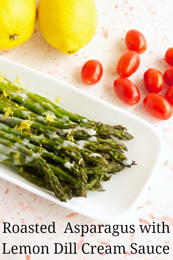 Roasted Asparagus with Lemon Dill Cream Sauce (vegan, dairy-free, gluten-free, soy-free)