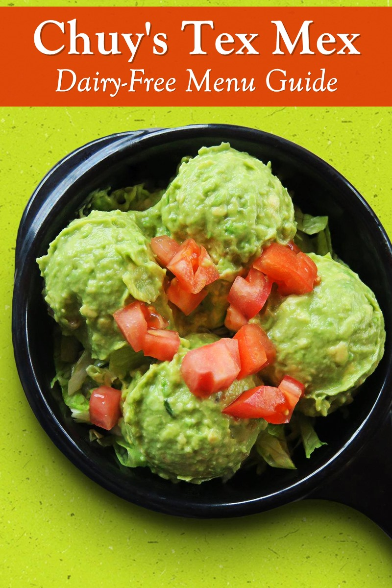 Chuy's Tex Mex Dairy-Free Menu Guide - yes, they have one, and here it is!