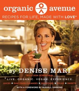 ORGANIC AVENUE Recipes for Life, Made with LOVE