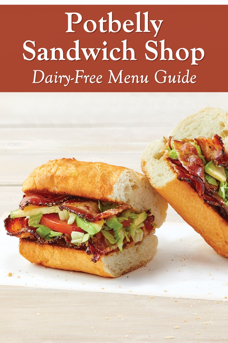 Potbelly Sandwich Shop Dairy-Free Menu Guide with Custom Order Options