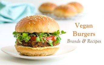 Vegan Veggie Burgers Guide: Over 25 Brands without Dairy, Eggs, or Other Animal-Derived Ingredients PLUS Over 25 Recipes!