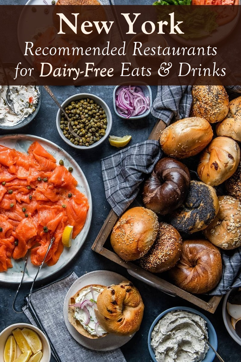 New York Dairy-Free Dining Guide - Recommended Restaurants for Dairy-Free Food and Drinks, with Vegan and Gluten-Free Options