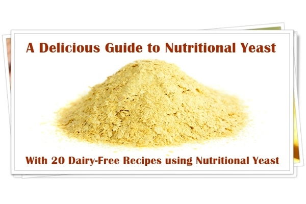 A Quick Guide to Nutritional Yeast + Delicious Dairy-Free Nutritional Yeast Recipes