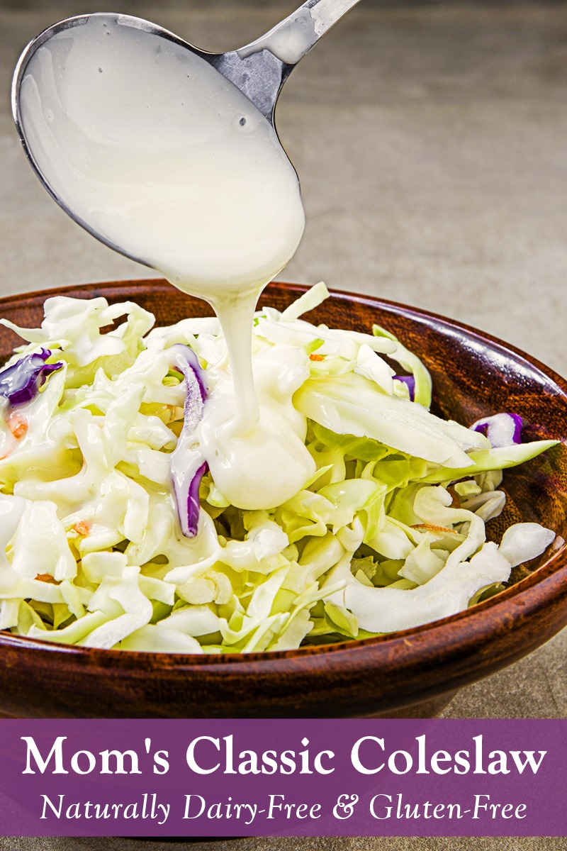 Mom's Classic Coleslaw Recipe is Naturally Dairy-Free and Gluten-Free (Vegan Option)