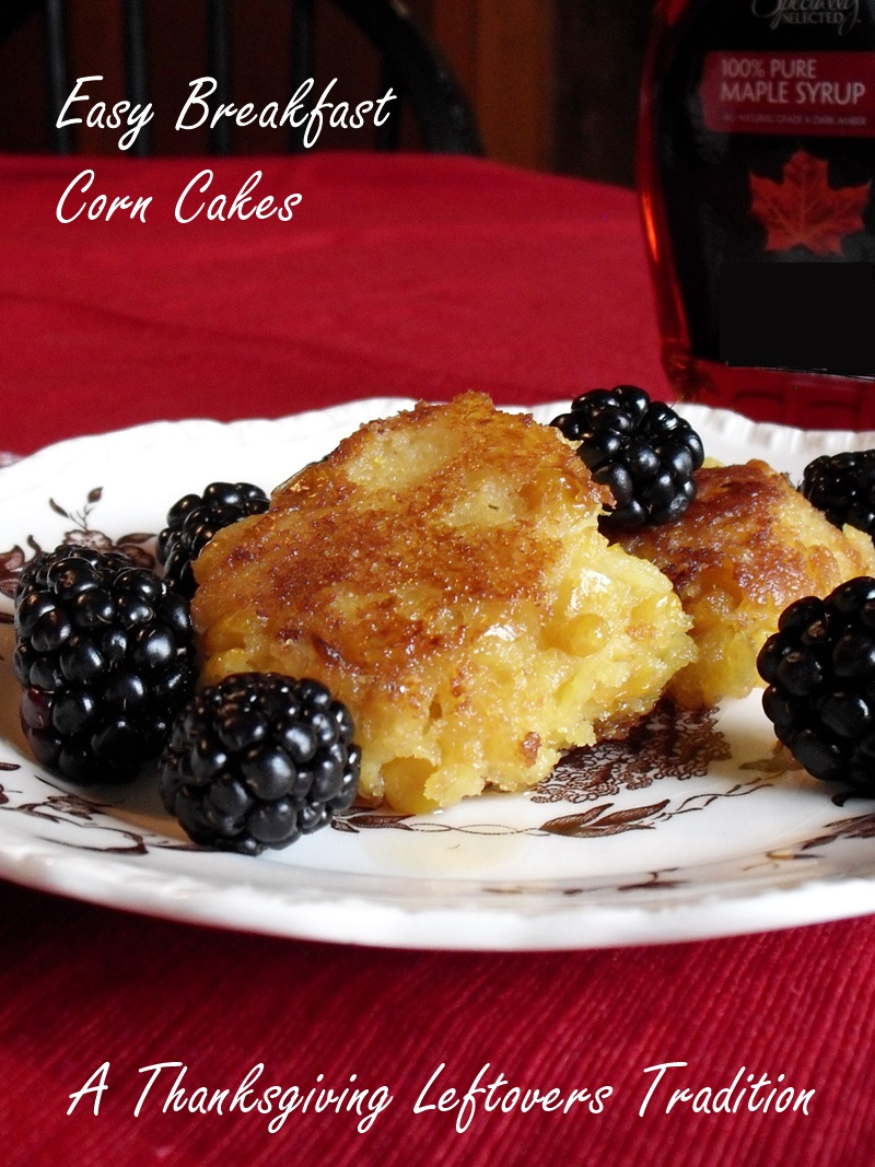 Easy Breakfast Corn Cakes Dairy-Free Recipe - A Thanksgiving Leftovers Tradition!