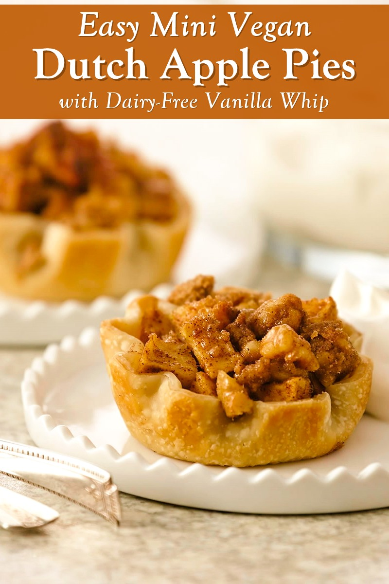 Easy Mini Apple Pies with Dairy-Free Vanilla Whip (vegan, soy-free, nut-free, optionally gluten-free)
