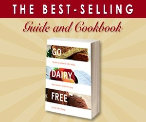 Go Dairy Free - The Best-Selling Dairy-Free Guide and Cookbook