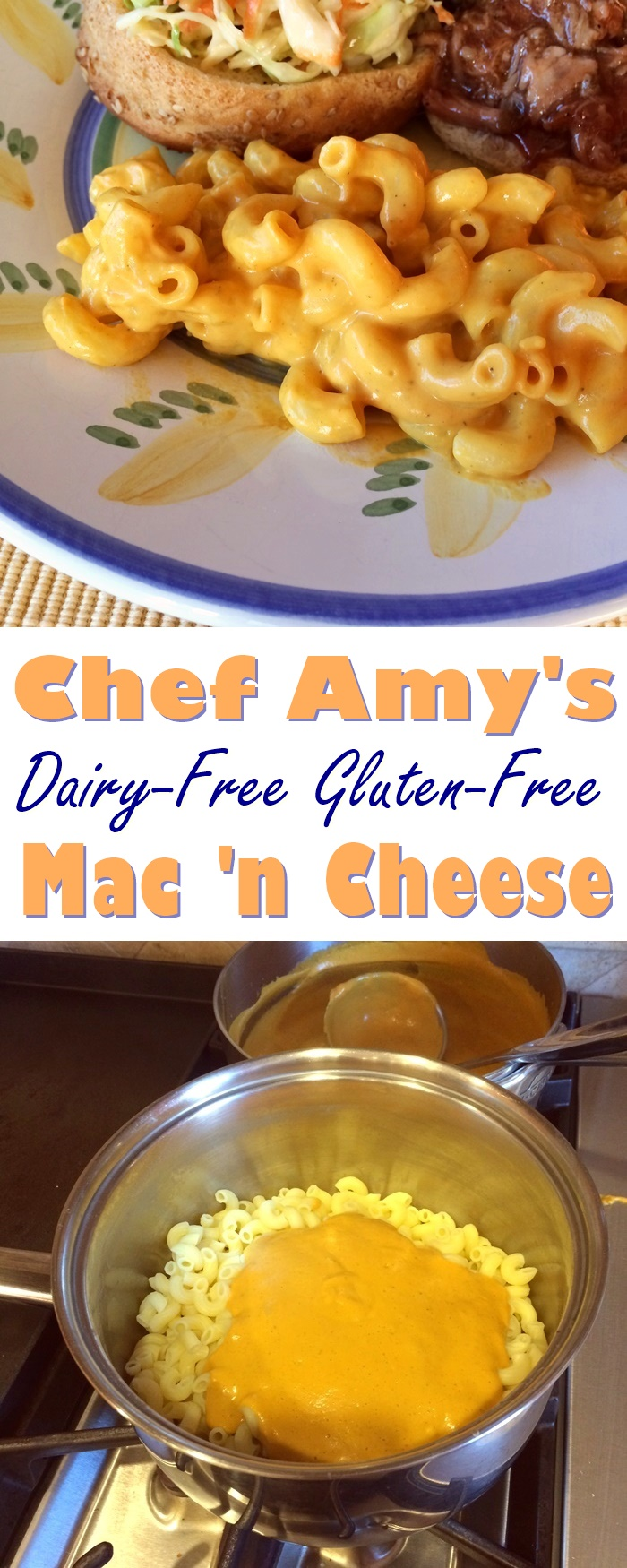 Chef Amy's Gluten-Free Dairy-Free Macaroni and Cheese Recipe
